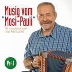 """Musig vom """"Mosi-Pauli"""" Vol. 1"""