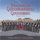 Jodlerklub Guggershörnli Guggisberg