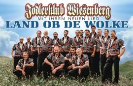 LAND OB DE WOLKE – Jodlerklub Wiesenberg