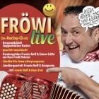 Fröwi live