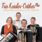 Trio Kessler-Oetiker plus