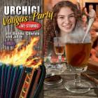 """URCHIGI VOLLGAS-PARTY"""